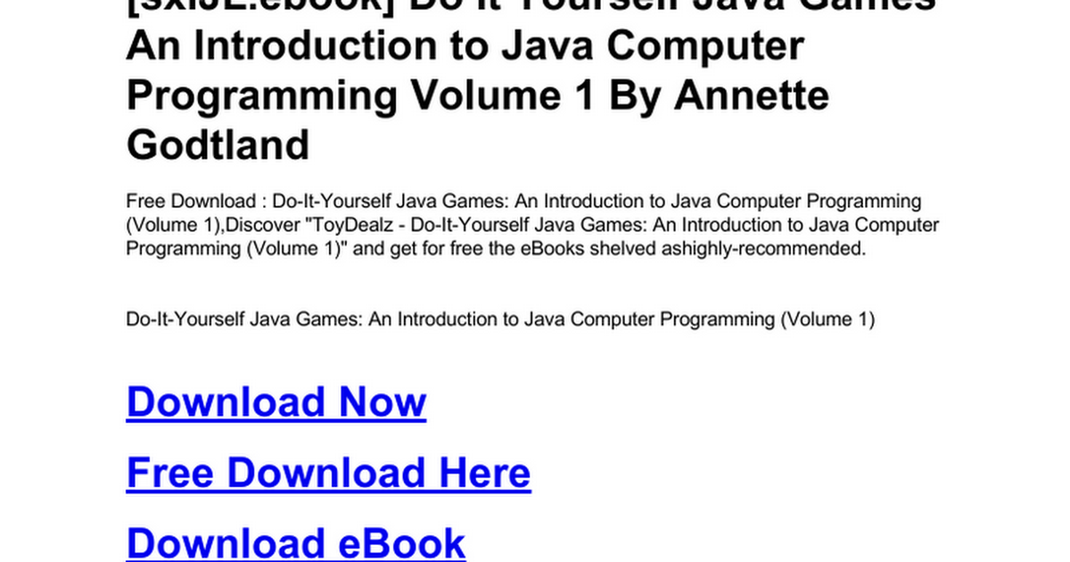 Do it yourself java games an introduction to java computer do it yourself java games an introduction to java computer programming volume 1c google docs solutioingenieria Images
