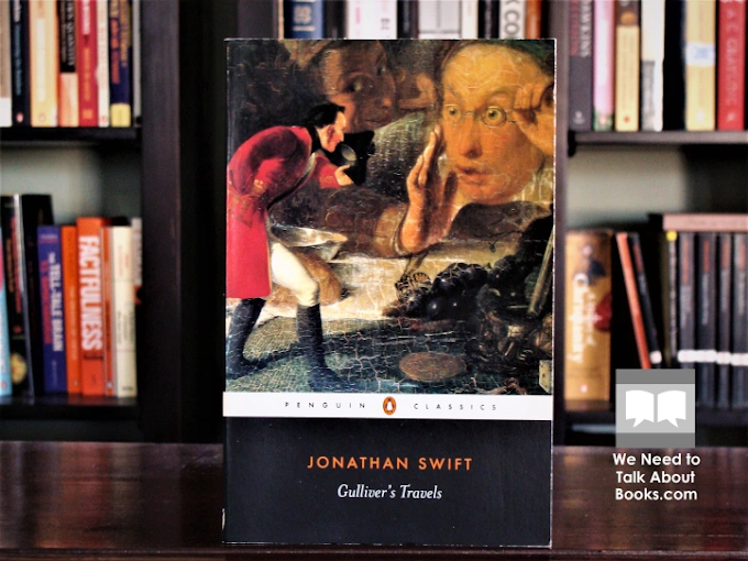 "Book Review : 'Gulliver's Travels' by Jonathan Swift - ""I Winked At My Own Littleness, As People Do At Their Own Faults"""