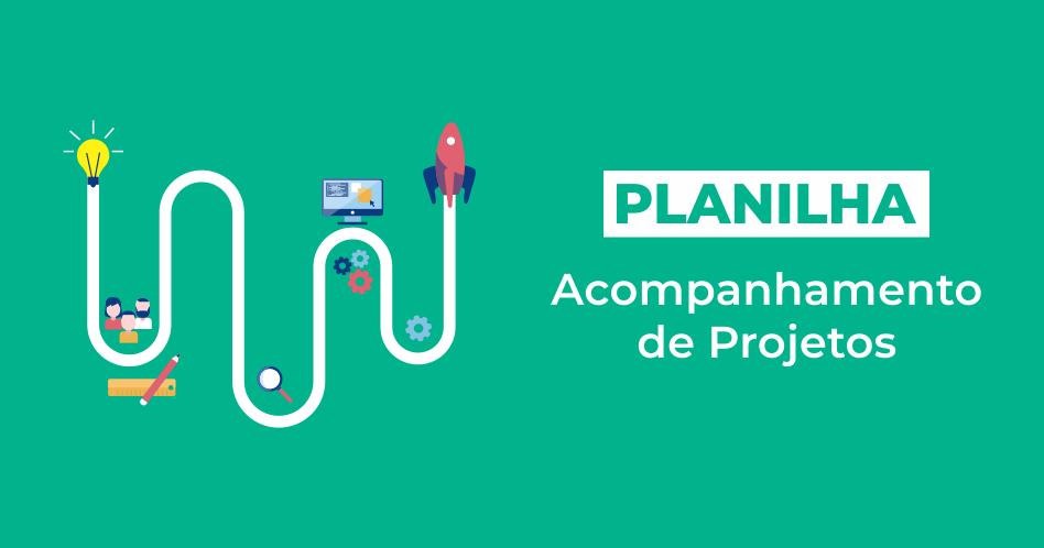 Planilha de Acompanhamento de Projetos