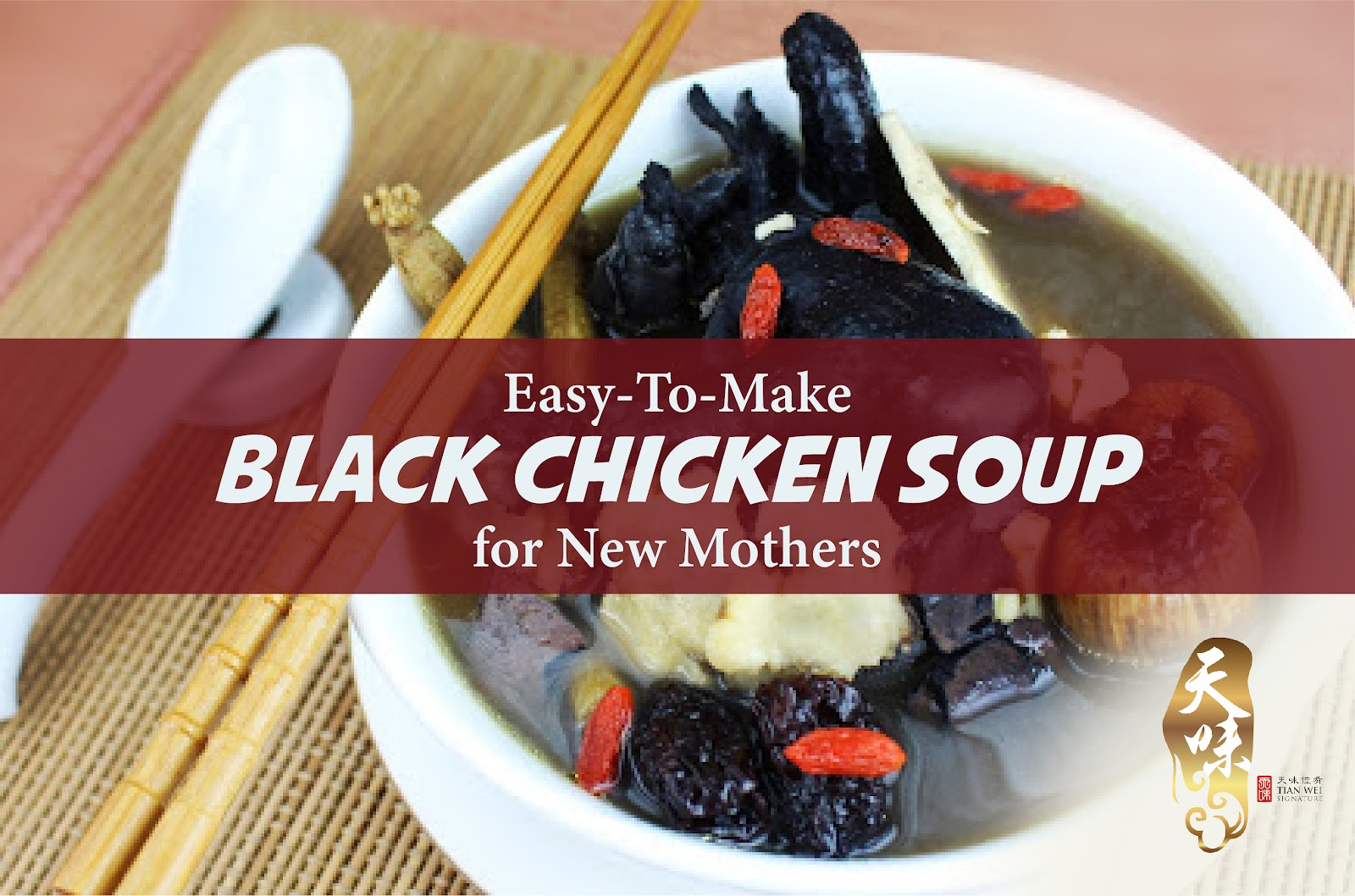 Easy-To-Make Black Chicken Soup for New Mothers