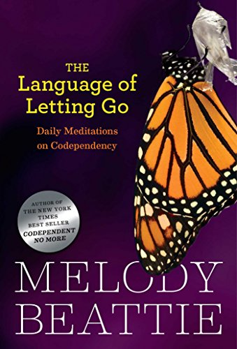 The Language of Letting Go: Daily Meditations on Codependency (Hazelden Meditation Series) by [Melody Beattie]
