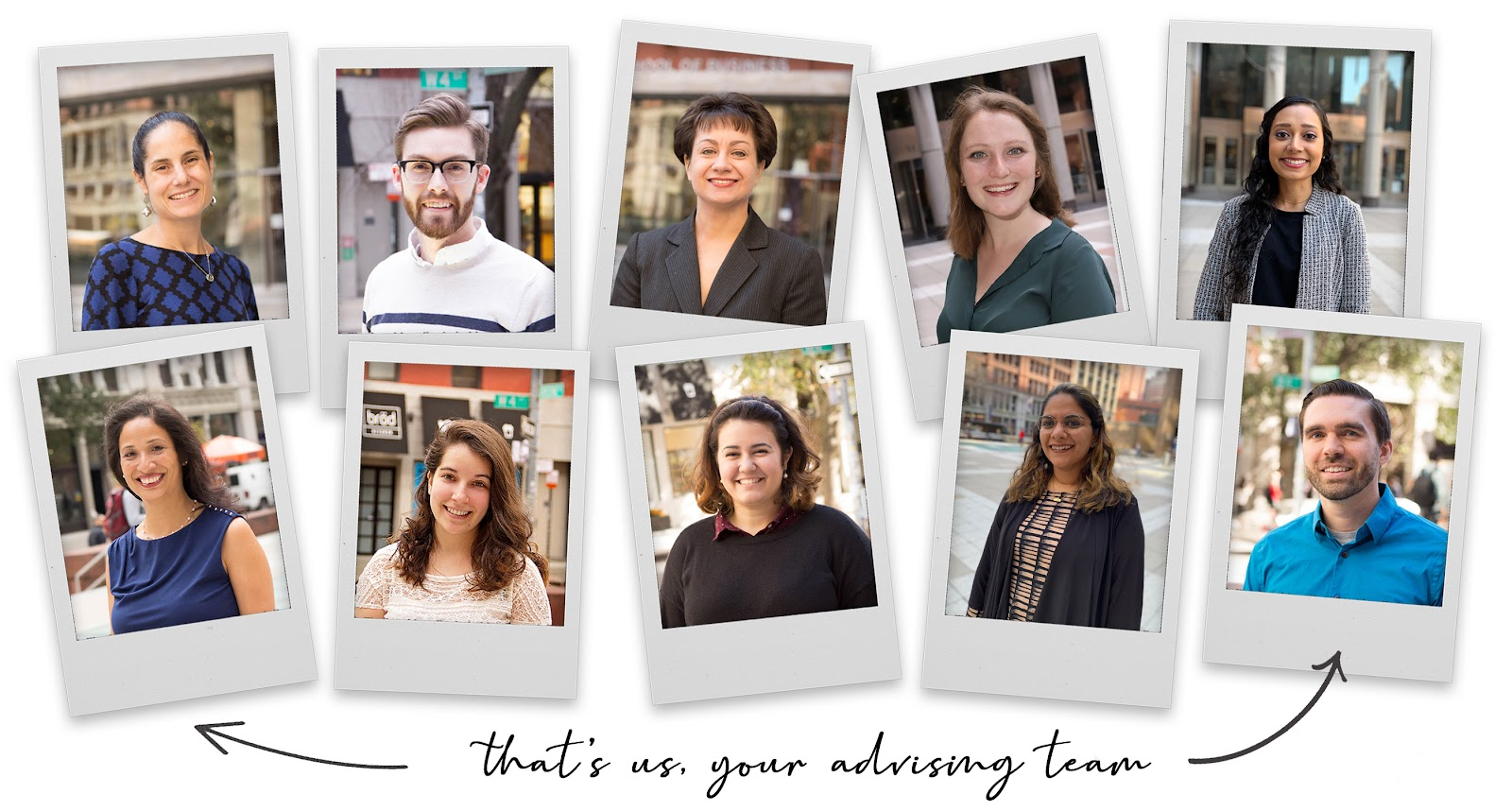 Polaroids of Advising Team Members