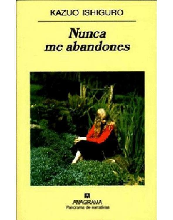 http://www.librosyliteratura.es/wp-content/uploads/2013/05/Nunca-me-abandones.jpg