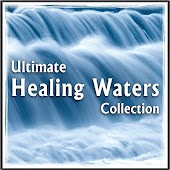 Ultimate Healing Waters: Soothing Nature Sounds for Stress & Anxiety Relief, Spa Treatment, Massage Therapy