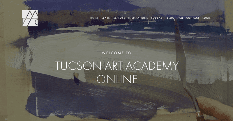 Tucson Art Academy Online offers online courses and educational videos for artists of all skill levels and in a variety of mediums: oil, acrylic, pastel, and watercolor.
