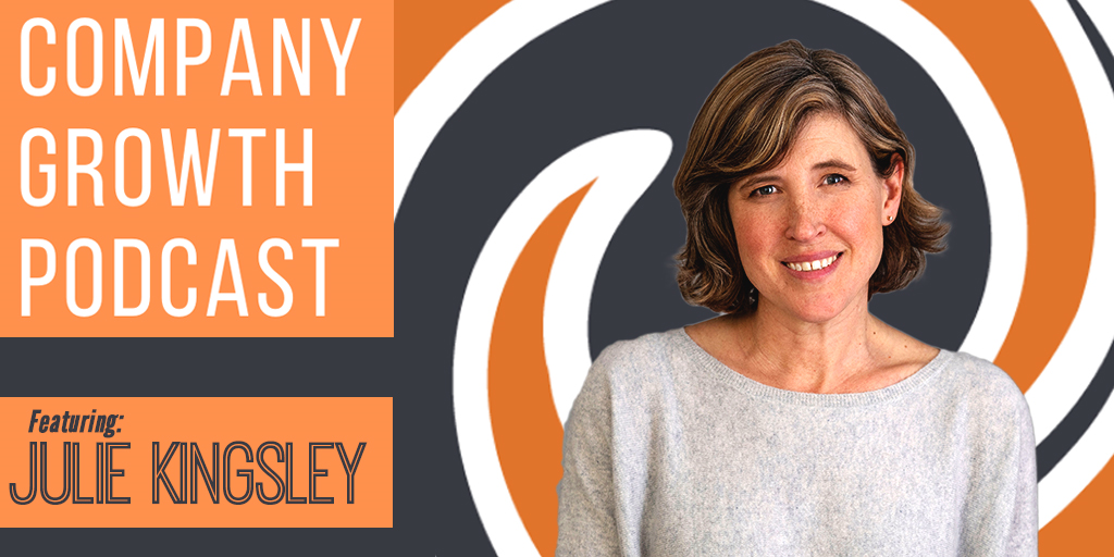 The Company Growth Podcast episode featuring Julie Kingsley image