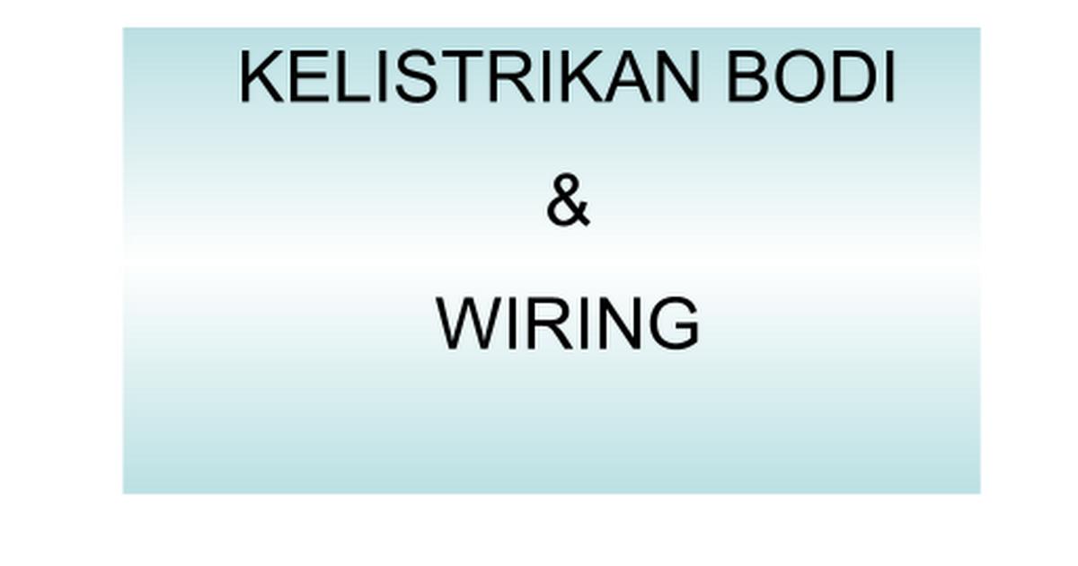12b kelistrikan bodi wiring google slides b kelistrikan bodi wiring google slides cheapraybanclubmaster Choice Image