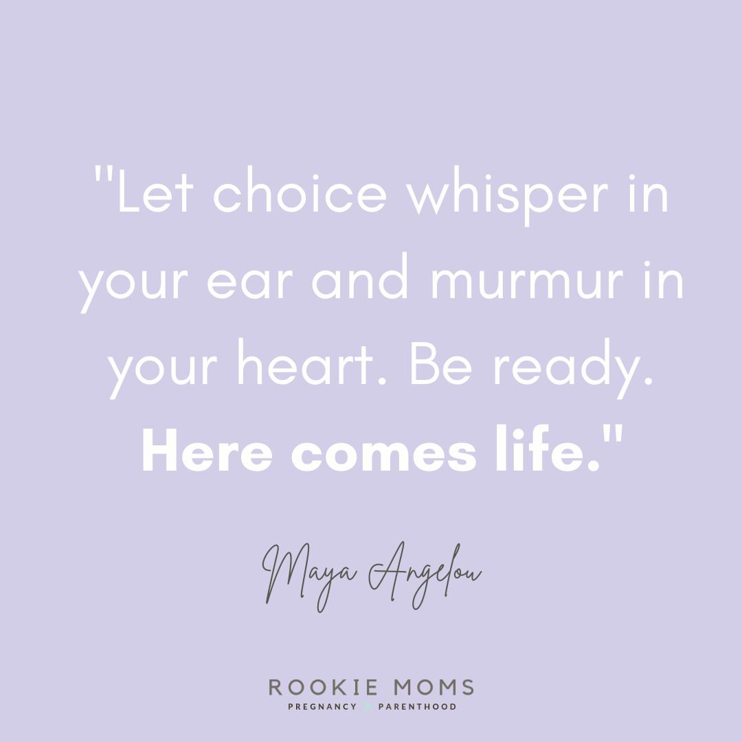 Birth Quotes - Text Maya Angelou