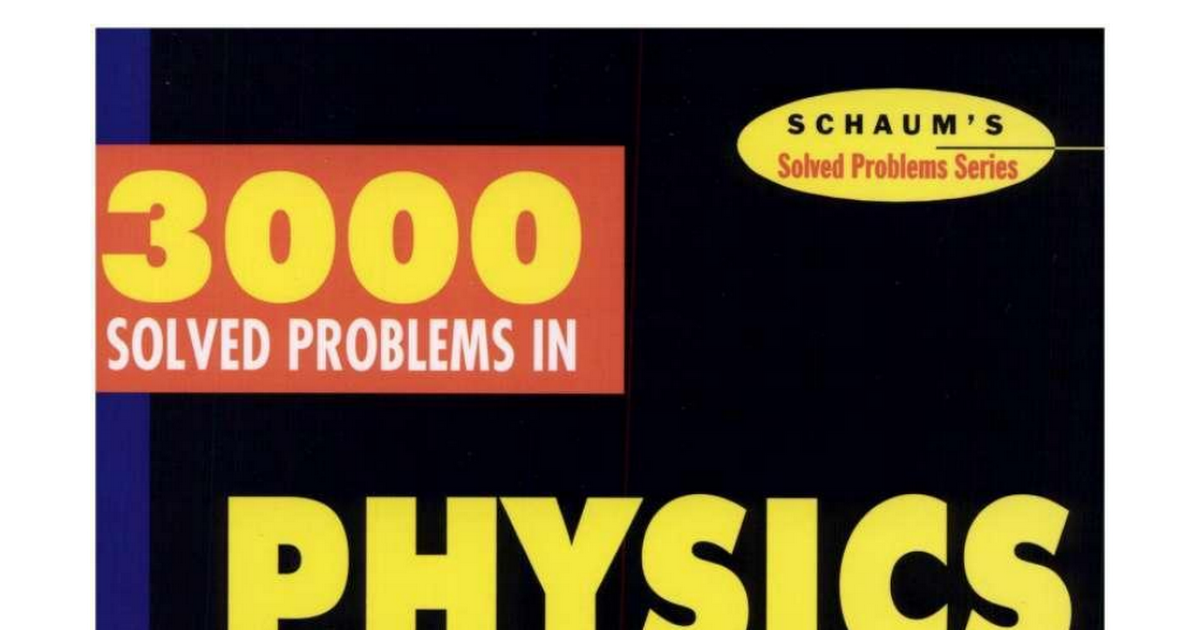 solved problems in physics by schaums pdf google drive