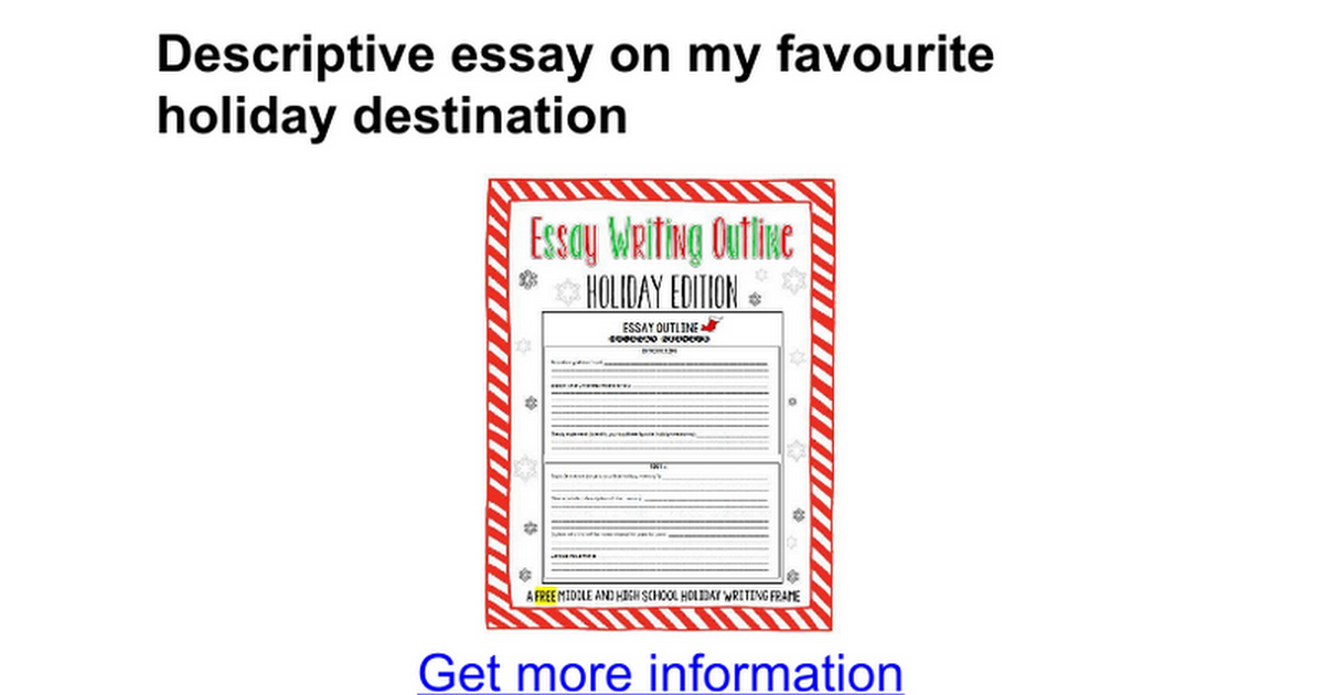 descriptive essay on my favourite holiday destination google docs
