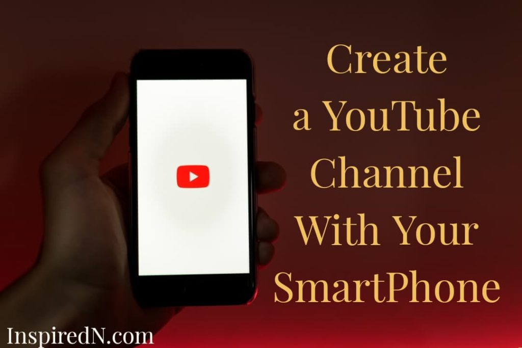 Create a YouTube channel with your Mobile
