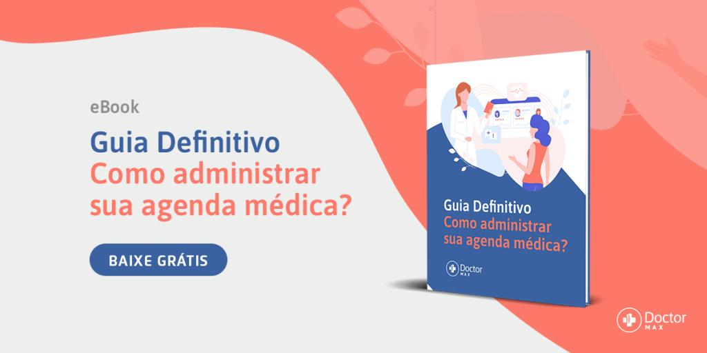 como reduzir as faltas de pacientes nas consultas médicas Como administrar sua agenda médica