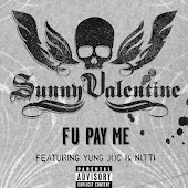 F U Pay Me (Explicit - Main Version) (feat. Yung Joc & Nitti)