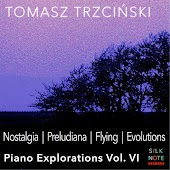 Piano Exploration, Vol. 6: Nostalgia, Preludiana, Flying, Evolutions