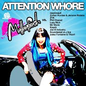 Attention Whore (Lazy Rich Remix)