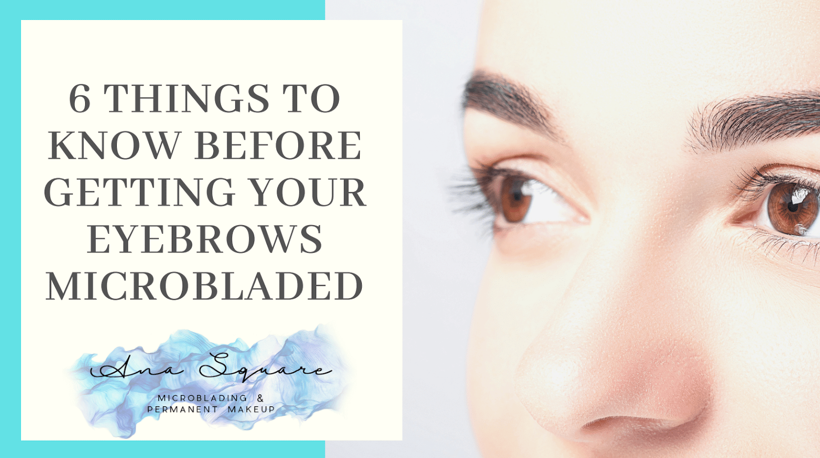 Things to know before Microblading Eyebrows