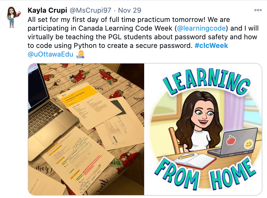 "Screenshot of CLC tweet saying: ""All set for my first day of full time practicum tommorow! We are participating in Canada Learning Code Week (@learningcode) and I will virtually be teaching the PGL students about password safety and how to code using Python to create a secure password."""