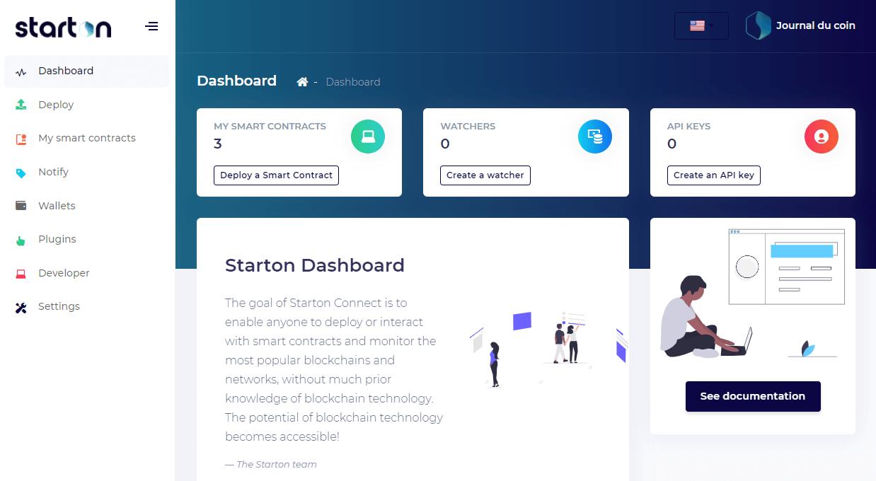 Le tableau de bord du site Starton est conçu pour vous permettre de deployer votre application sur la blockchain de votre choix