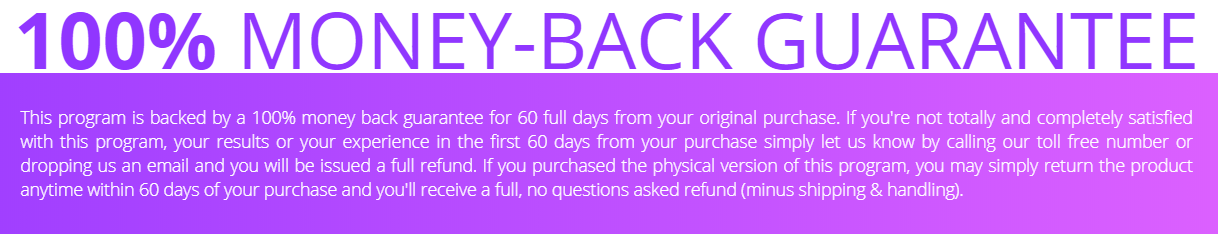 All Yoga Burn programs are backed by a 60-day money-back guarantee.