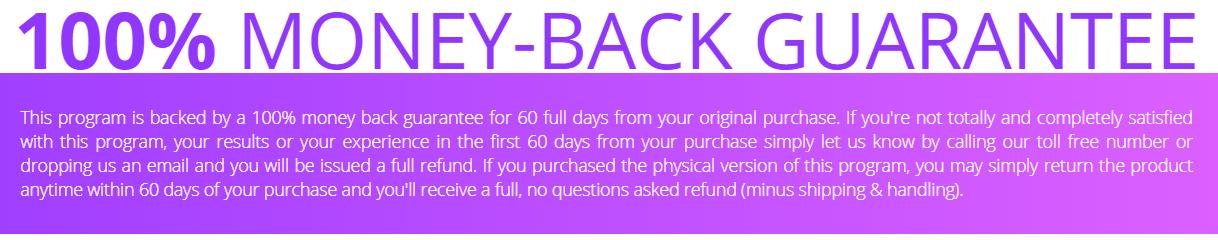Todos os programas do Yoga Burn são garantidos por 60 dias de devolução do dinheiro.