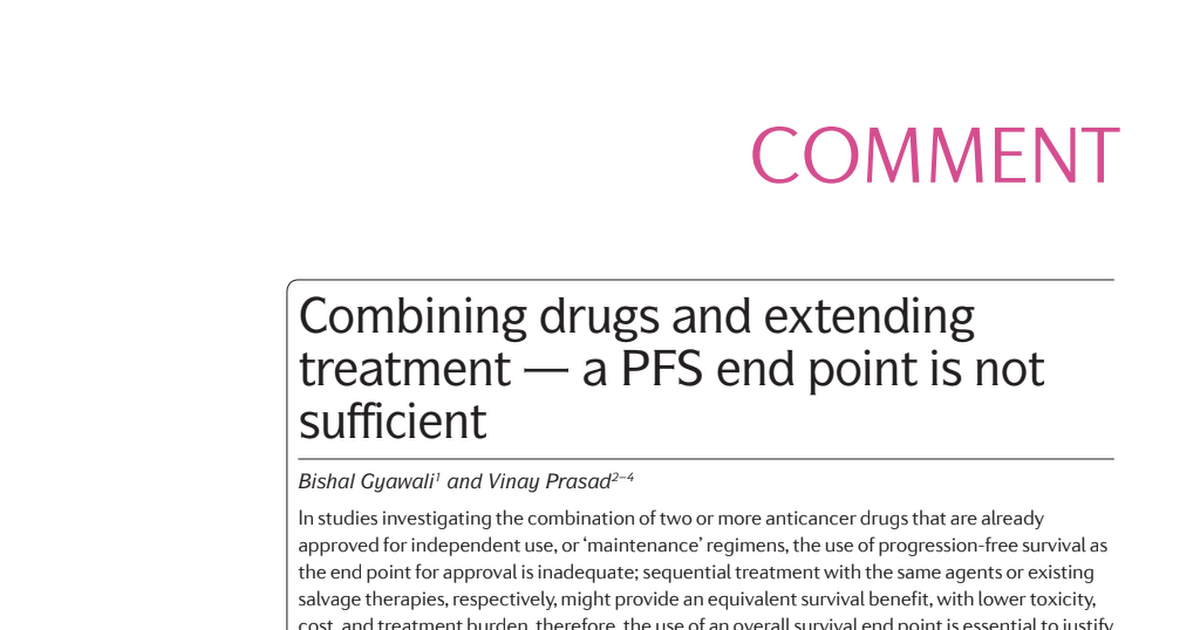 2017. Combining drugs and extending treatment a PFS endpoint is not sufficient.pdf