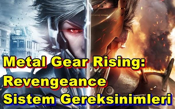 Metal Gear Rising: Revengeance PC Sistem Gereksinimleri