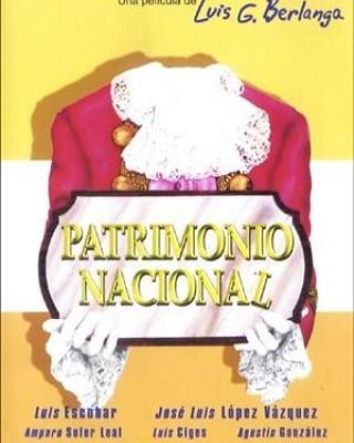 Patrimonio nacional (1981, Luis García Berlanga)