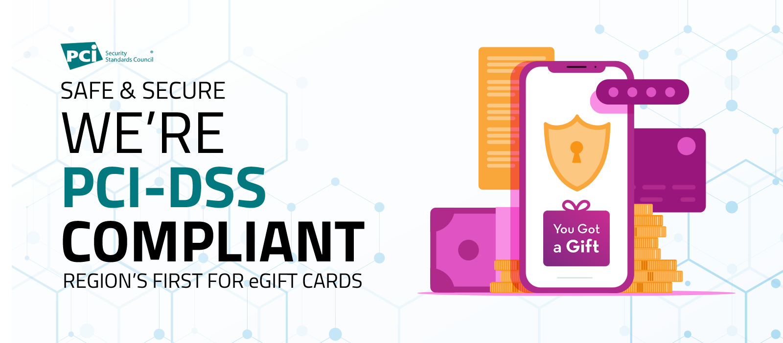 eGift With Confidence - We Are 'PCI-DSS' Compliant!