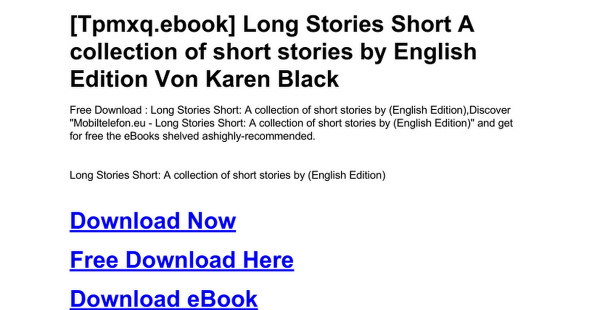long-stories-short-a-collection-of-short-stories-by-english-edition