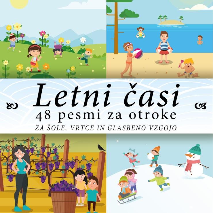 LETNI ČASI - 48 pesmi za otroke
