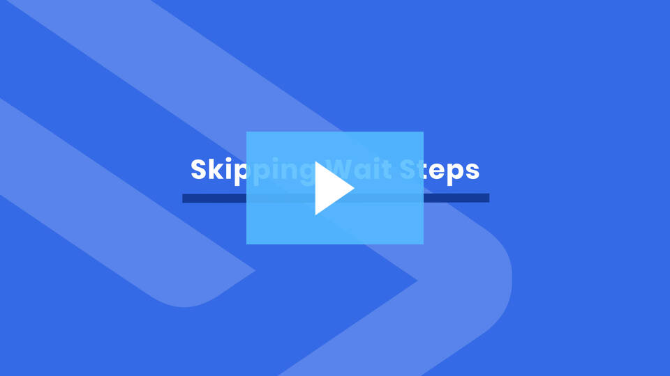 How to skip wait steps in ActiveCampaign