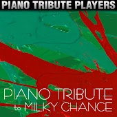 Piano Tribute to Milky Chance