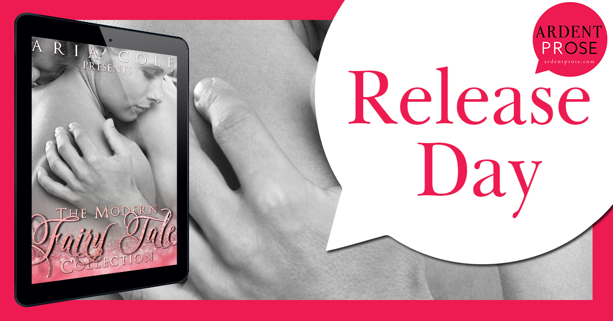 Release Blitz: The Modern Fairy Tale Colection by Aria Cole