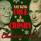 Nat King Cole & Bing Crosby Chantent Noël (Remastered)