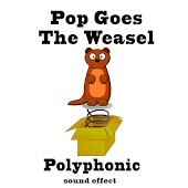 Pop Goes the Weasel Polyphonic Sound Effects Text Tones and Ringtones