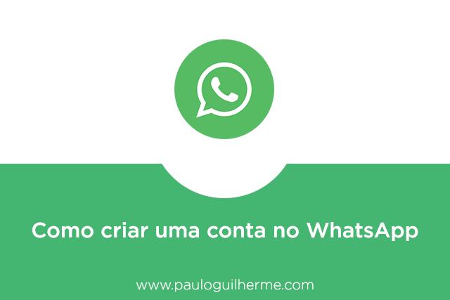 Como instalar e criar uma conta do WhatsApp no celular