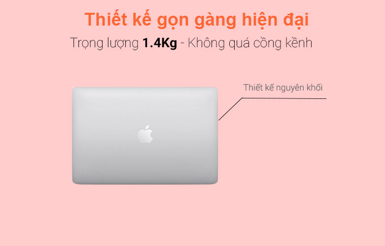 """Laptop MacBook Pro 2020 13.3"""" MWP82SA/A   Thiết kế gọn gàng hiện đại"""