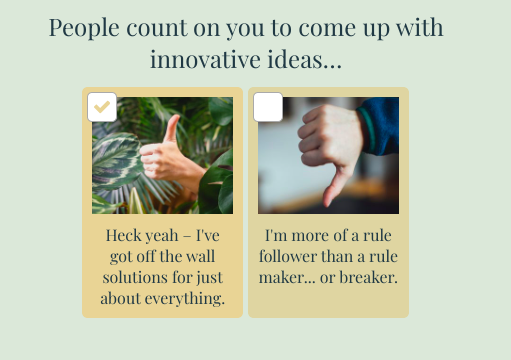 people count on you to come up with innovative ideas