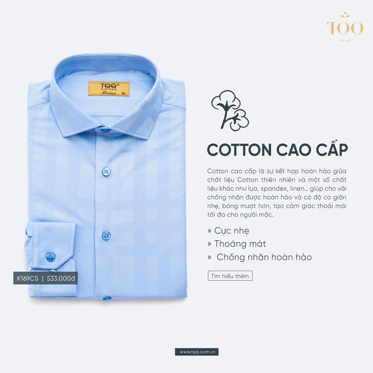 Chất liệu cotton cao cấp có khả năng chống nhăn tốt, mang đến sự chỉn chu cho quý ông