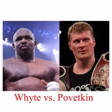 Boxing: Dillian Whyte vs Alexander Povetkin