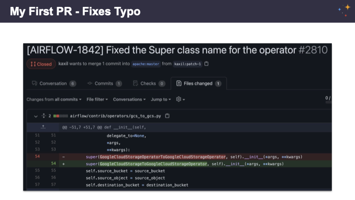 Speaker's first PR to Airflow was a fixed typo, not yet knowing Python.