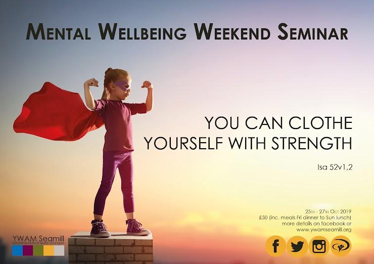 Mental Well-being seminar   YWAM Seamill