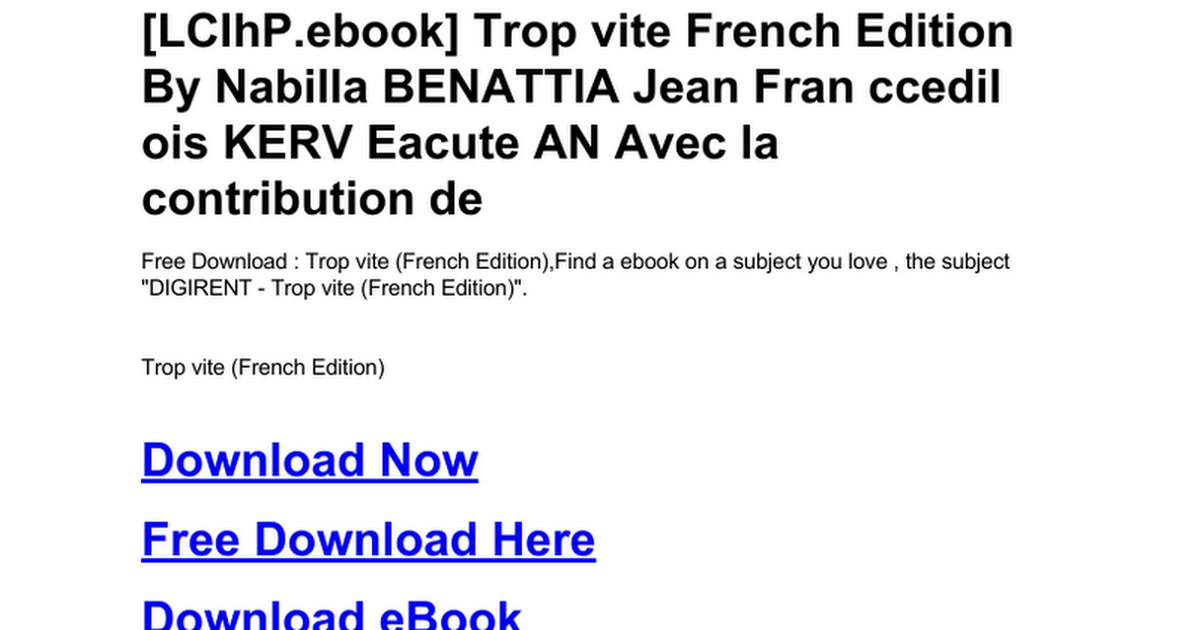 daa522f53e0b5 trop-vite-french-edition.doc - Google Drive