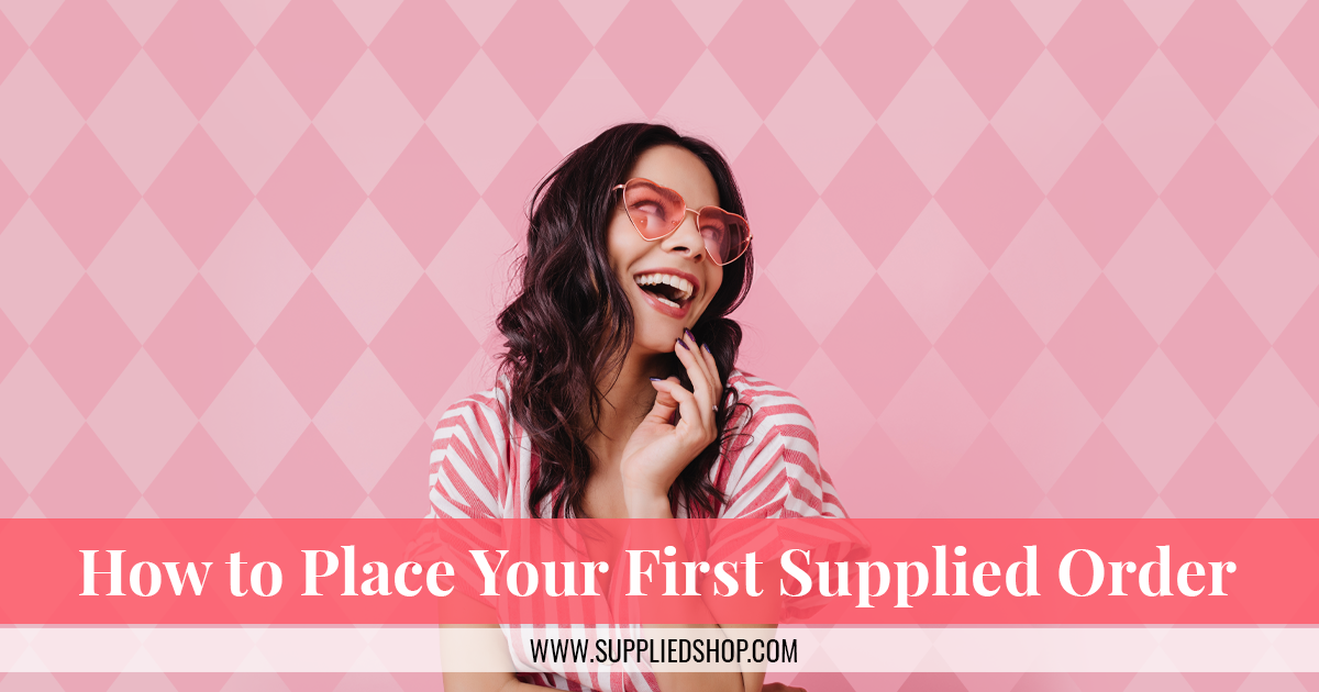 How to Place Your First Order with Supplied