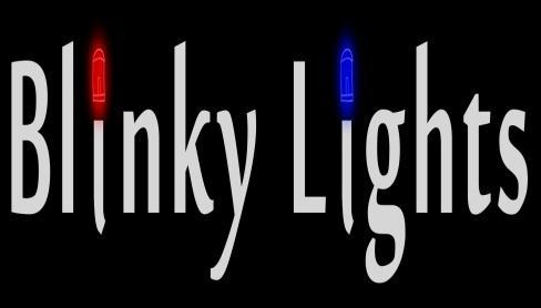 BLINKY LIGHTS