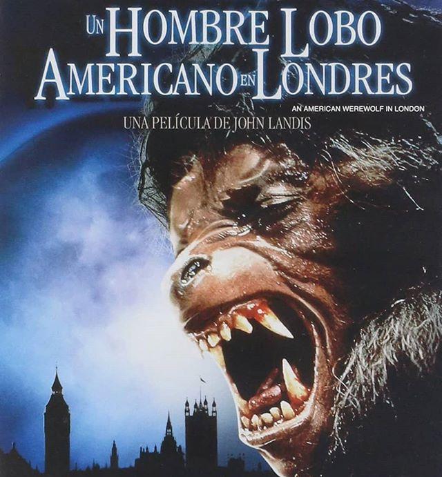 Un hombre lobo americano en Londres (1981, John Landis)
