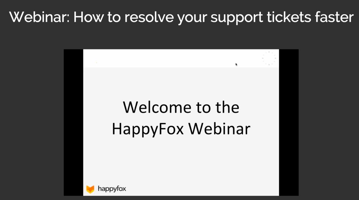Happyfox Webinar