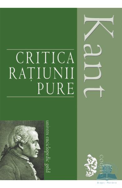 Critica ratiunii pure - Immanuel Kant - Libris