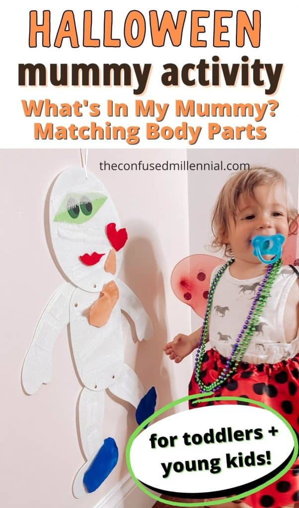 "Looking for a no mess Halloween mummy activity for your toddler or preschool aged kids? Check out my "" What's In My Mummy?"" Matching Body Parts Game! It's a great lesson in anatomy, color theory, and motor skills for kids of all ages! It takes just a few minutes to set up the first time at home! It's the perfect Halloween activity to do this year!"