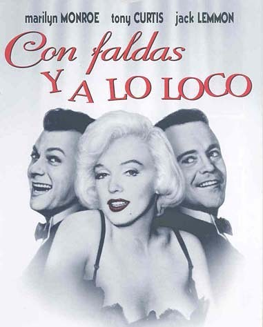 Con faldas y a lo loco (1959, Billy Wilder)